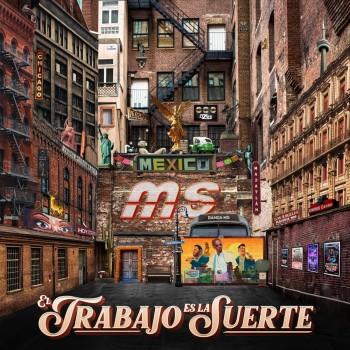 Album El Trabajo Es la Suerte de Banda MS