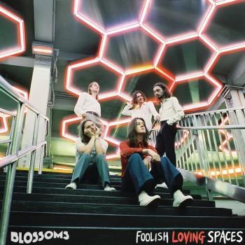 Album Foolish Loving Spaces de Blossoms