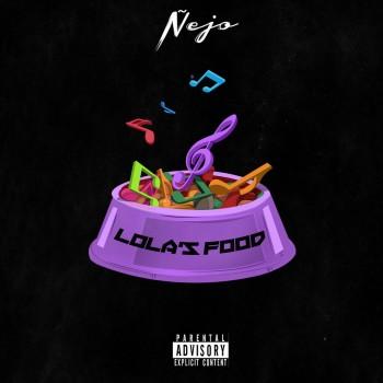 Album Lola's Food de Ñejo