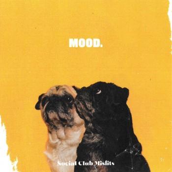 Album Mood. de Social Club Misfits