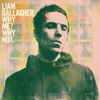 Album Why Me? Why Not. de Liam Gallagher